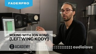 FaderPro Mixing with Jon Kong (Leftwing:Kody)