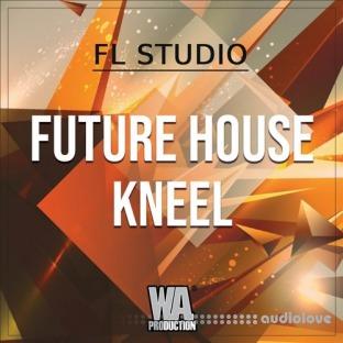 WA Production Future House Kneel