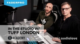 FaderPro In The Studio with Tuff London