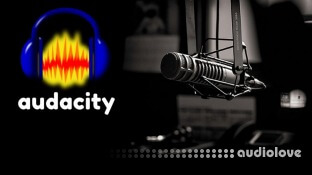 Udemy Voice-Over: Professional Editing and Mastering With Audacity