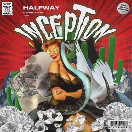 Halfway Inception Vol.3 (ElectraX Bank)