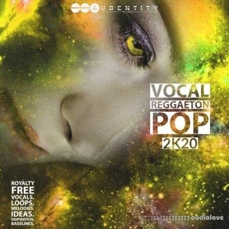 Audentity Records Vocal Reggaeton Pop 2K20 WAV