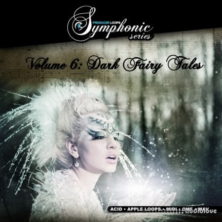 Producer Loops Symphonic Series Vol.6 Dark Fairy Tales MULTiFORMAT