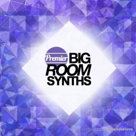 Premier Sound Bank Premier Big Room Synths