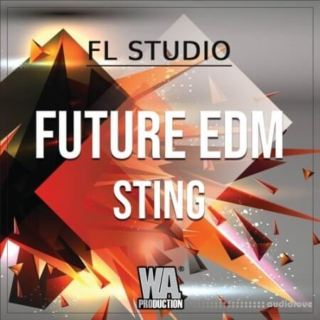 WA Production Future EDM Sting WAV MiDi Synth Presets DAW Templates