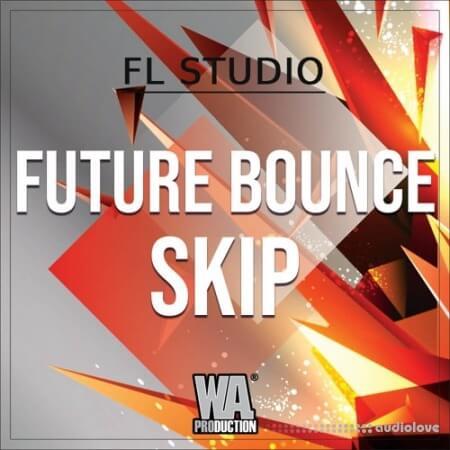 WA Production Future Bounce Skip WAV MiDi Synth Presets DAW Templates