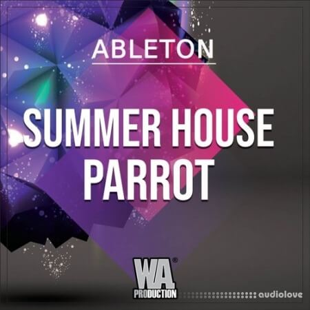 WA Production Summer House Parrot WAV MiDi Synth Presets DAW Templates