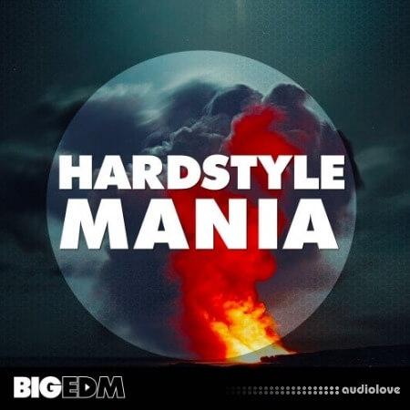 Big EDM Hardstyle Mania WAV MiDi Synth Presets