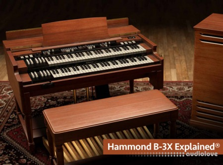Groove3 Hammond B-3X Explained