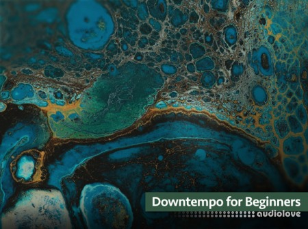 Groove3 Downtempo for Beginners TUTORiAL