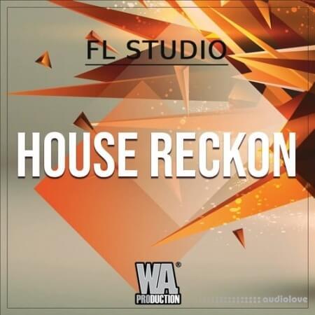 WA Production House Reckon (FL STUDiO) WAV MiDi Synth Presets DAW Templates