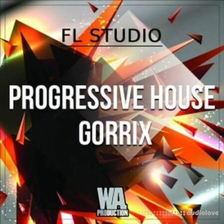 WA Production Progressive House Gorrix (FL Studio) WAV MiDi Synth Presets DAW Templates