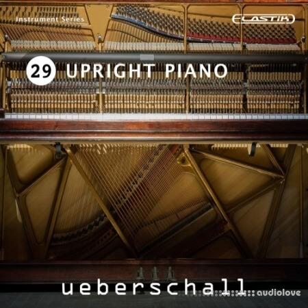 Ueberschall Upright Piano Elastik