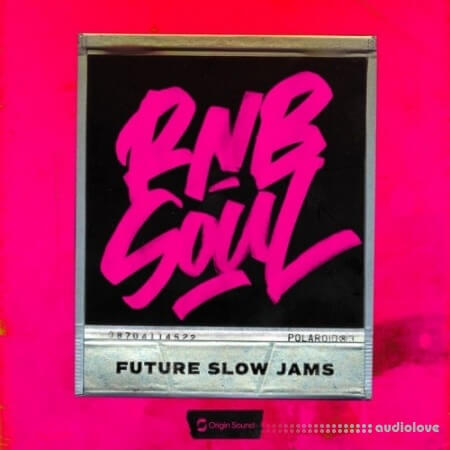 Origin Sound RnB Soul: Future Slow Jams WAV
