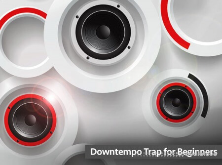 Groove3 Downtempo Trap for Beginners TUTORiAL