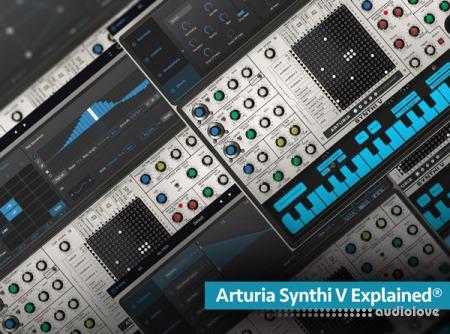 Groove3 Arturia Synthi V Explained TUTORiAL