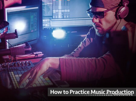 Groove3 How to Practice Music Production TUTORiAL