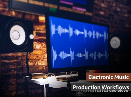 Groove3 Electronic Music Production Workflows TUTORiAL