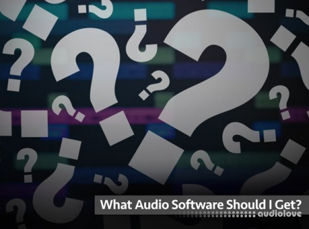 Groove3 What Audio Software Should I Get? TUTORiAL