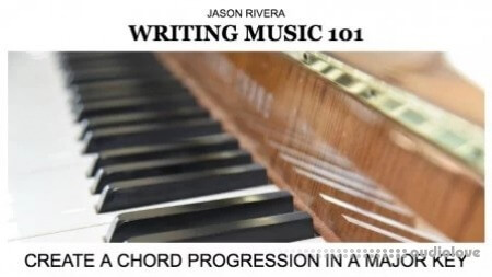 SkillShare Writing Music 101 Create a Chord Progression in a Major Key TUTORiAL