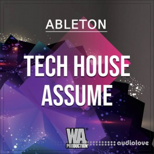 WA Production Tech House Assume