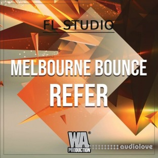 WA Production Melbourne Bounce Refer