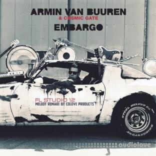 COLOVE Armin van Buuren and Cosmic Gate Embargo