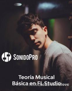 SonidoPro Basic Music Theory in FL Studio (Spanish)