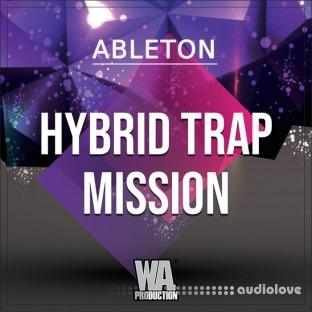 WA Production Hybrid Trap Mission