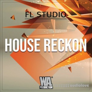 WA Production House Reckon (FL STUDiO)