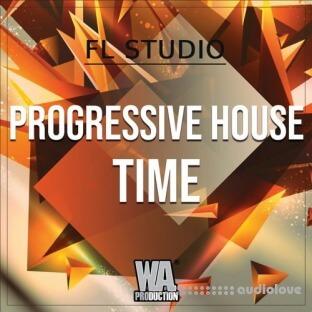 WA Production Progressive House Time (FL Studio)