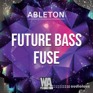 WA Production Future Bass Fuse