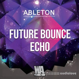 WA Production Future Bounce Echo