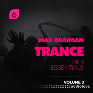 Freshly Squeezed Samples Max Braiman Trance MIDI Essentials Vol.3
