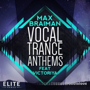 Trance Euphoria Max Braiman Vocal Trance Anthems Feat Victoriya