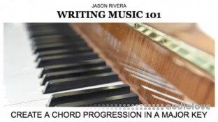 SkillShare Writing Music 101 Create a Chord Progression in a Major Key