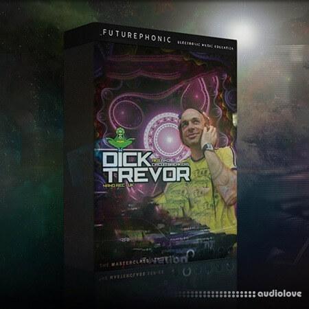 Futurephonic Dick Trevor Masterclass TUTORiAL