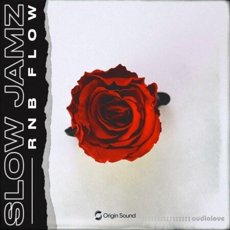 Origin Sound Slow Jamz RnB Flow