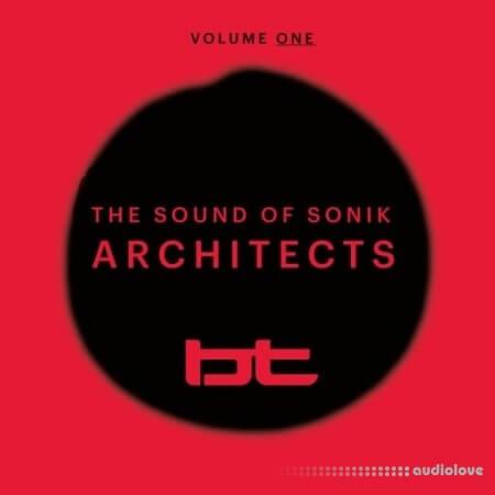 BT Sounds of Sonik Architects Vol.1