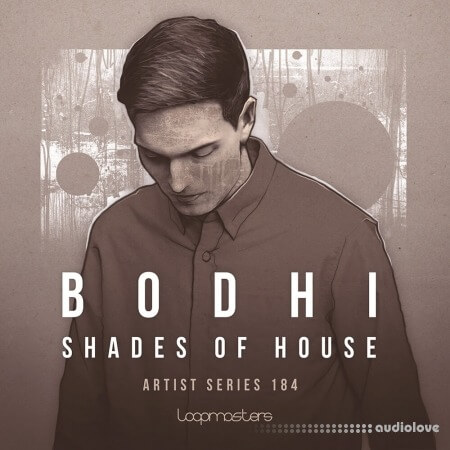 Loopmasters Bodhi Shades Of House MULTiFORMAT
