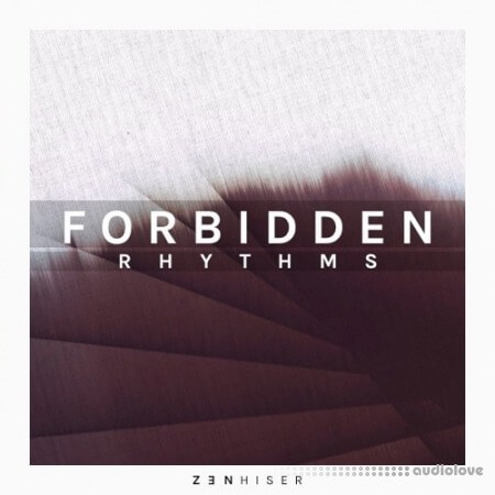 Zenhiser Forbidden Rhythms WAV MiDi