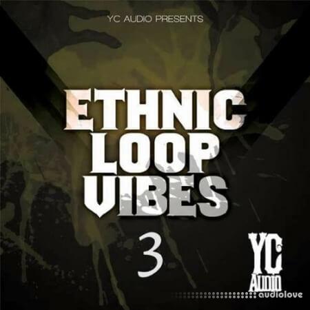 YC Audio Ethnic Loop Vibes Vol.3