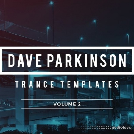 Sample Foundry Dave Parkinson Trance Templates Volume 2 DAW Templates