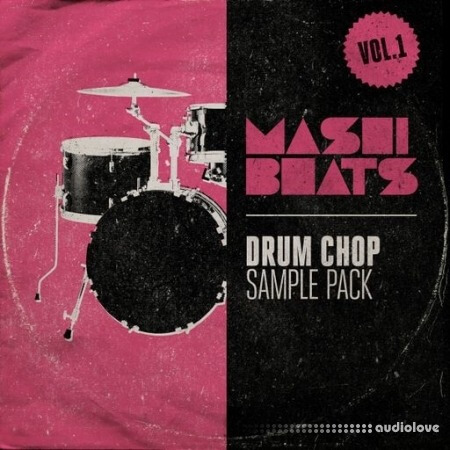 MASHIBEATS Sample Packs Drum Chop Vol.1