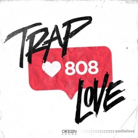Origin Sound Trap Love