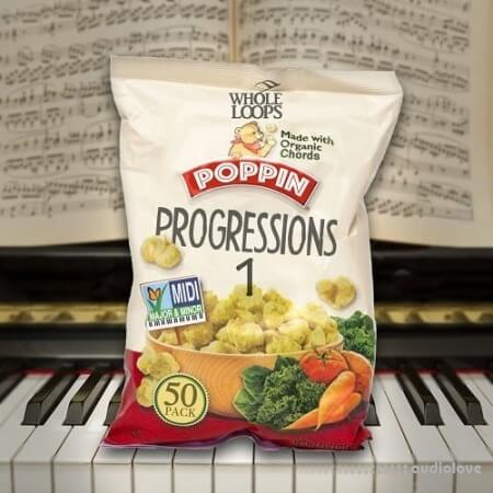 Whole Loops Poppin Progressions 1 WAV MiDi