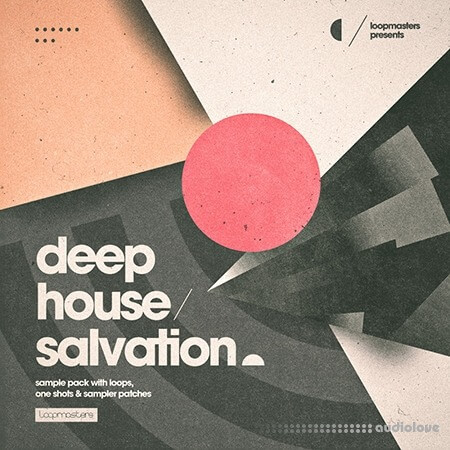 Loopmasters Deep House Salvation