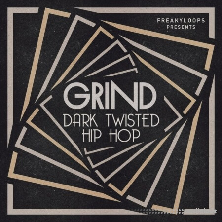 Freaky Loops Grind Dark Twisted Hip Hop WAV