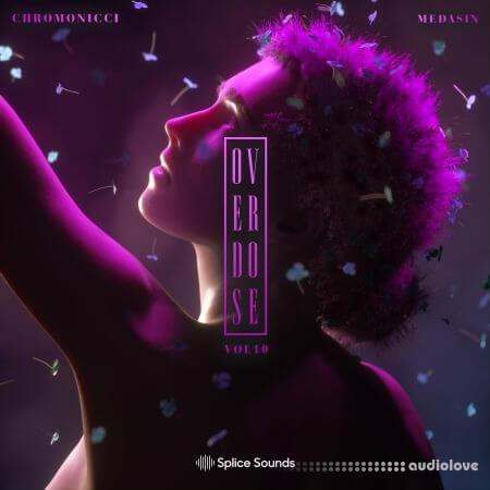 Splice Sounds Medasin x Chromonicci Overdose Vol.10 WAV