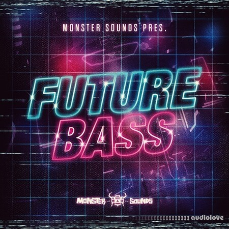 Monster Sounds Present Future Bass WAV REX